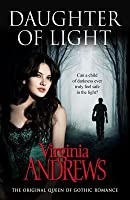Daughter of Light. by Virginia Andrews