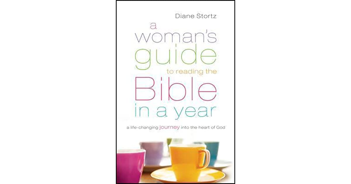 A Woman's Guide to Reading the Bible in a Year: A Life