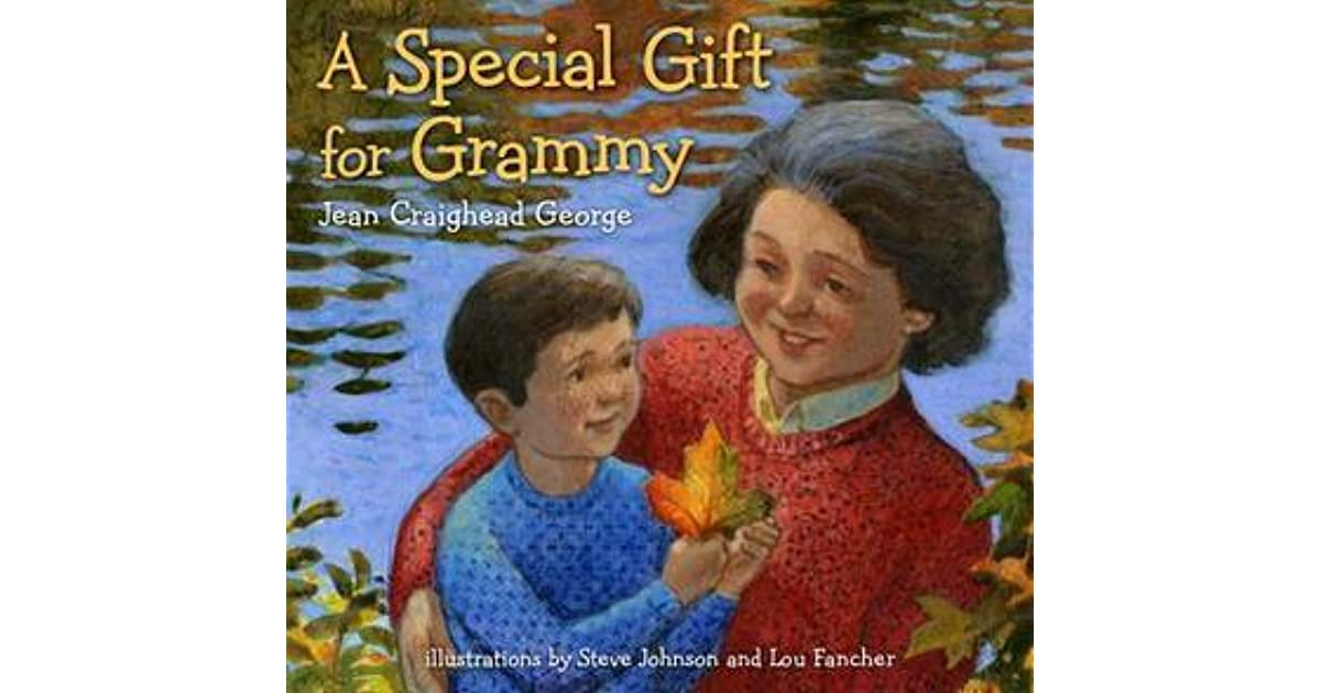 Jean Craighead George Quotes: A Special Gift For Grammy By Jean Craighead George