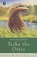 Tarka The Otter (Puffin Modern Classics)