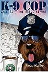 K-9 Cop: Case #1 - The Dreck Report