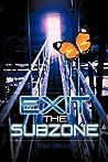 Exit the Subzone