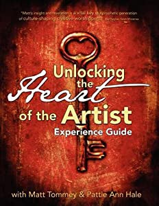 Unlocking the Heart of the Artist Experience Guide