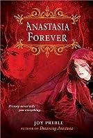Anastasia Forever (Dreaming Anastasia, #3)