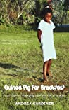Guinea Pig for Breakfast - A Rich Tapestry of Tragedy, Hope and Love in Ecuador