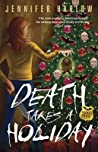 Death Takes a Holiday (F.R.E.A.K.S. Squad Investigation, #3)