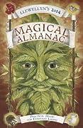 Llewellyn's 2014 Magical Almanac: Practical Magic for Everyday Living