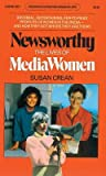 Newsworthy: The Lives of Media Women