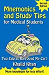 Mnemonics and Study Tips for Medical Students: Two Zebras Borrowed My Car!