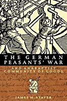German Peasants' War and Anabaptist Community of Goods