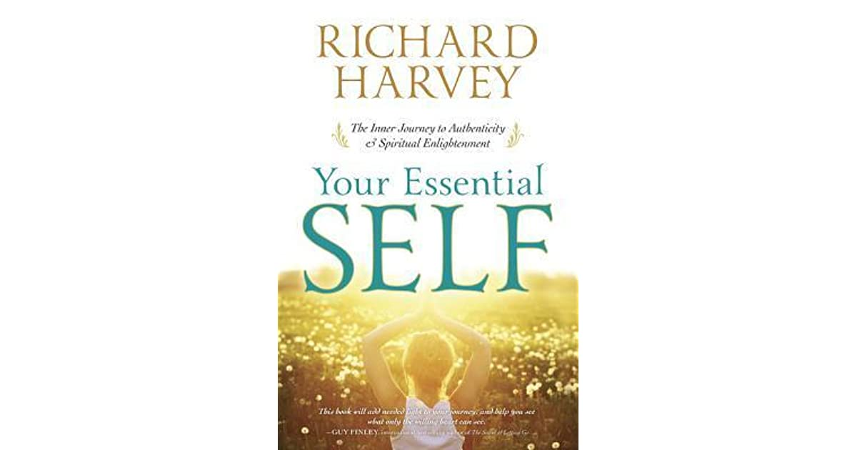 Your Essential Self: The Inner Journey to Authenticity