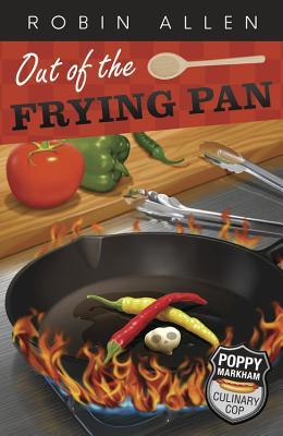 Out of the Frying Pan by Robin  Allen