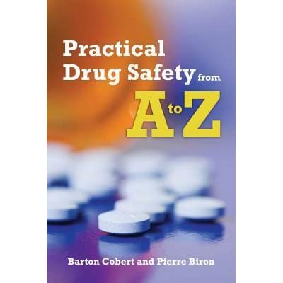 Practical Drug Safety From A To Z By Barton Cobert