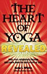 The Heart of Yoga Revealed by Judy L. White