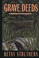 Grave Deeds
