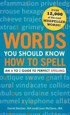 Words You Should Know How to Spell  An A to Z Guide to Perfect Spelling