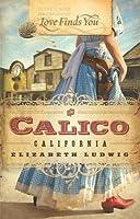 Love Finds You in Calico, California