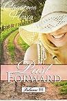 Past Forward-A Serial Novel: Volume III (Past Forward, #10-14)