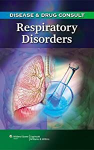 Disease & Drug Consult: Respiratory Disorders