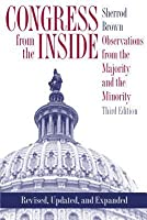 Congress from the Inside: Observations from the Majority and the Minority