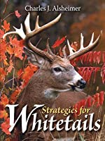 Strategies for Whitetails