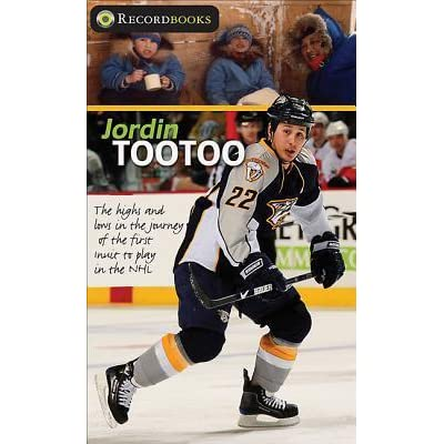 c5025808e Jordin Tootoo  The Highs and Lows in the Journey of the First Inuk to Play  in the NHL by Melanie Florence