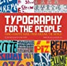 Typography for the People by Daniel Bellon