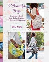 3 Beautiful Bags