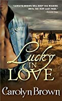 Lucky in Love (Lucky, #1)