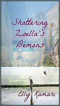 Shattering Zoella's Demons