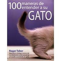 100 maneras de entender a tu gato