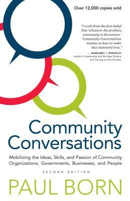 Community Conversations by Paul Born