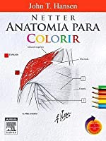 netters anatomy coloring book with access code netter anatomia para colorir