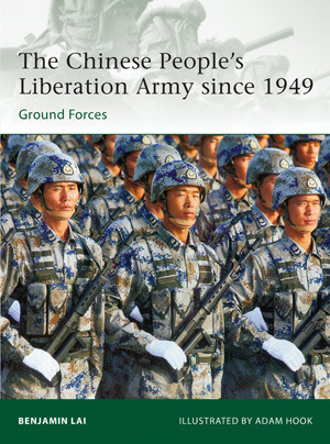 The Chinese People's Liberation Army since 1949 (Osprey Elite 194)
