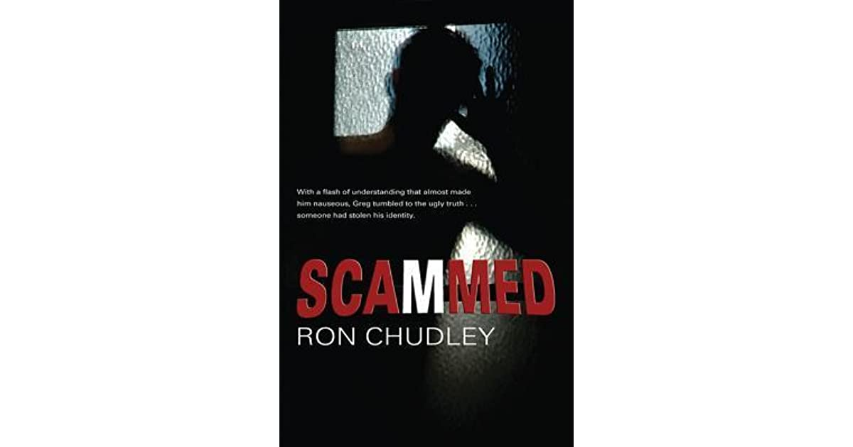 Scammed By Ron Chudley