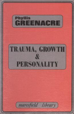 Trauma, Growth and Personality (1987, Karnac Books)
