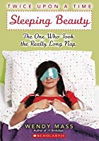 Sleeping Beauty: The One Who Took The Really Long Nap (Twice Upon a Time)