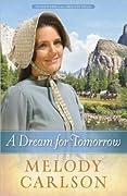 A Dream for Tomorrow (Homeward on the Oregon Trail, #2)