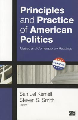 Principles and Practice of American Politics by Samuel Kernell