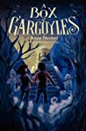 A Box of Gargoyles (Maya and Valko #2)