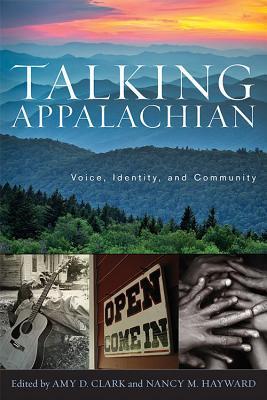 Talking Appalachian by Amy D. Clark