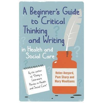 aveyard a beginners guide to critical thinking