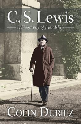 C S Lewis: A Biography of Friendship