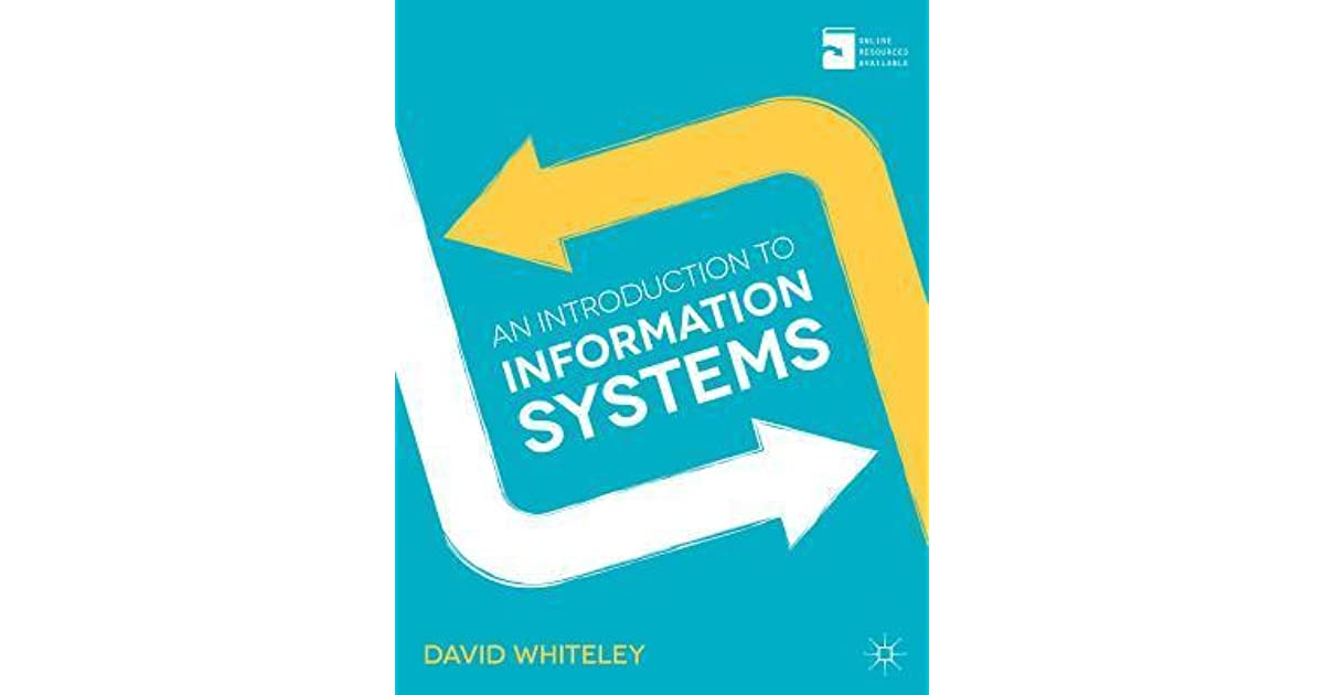 An introduction to information systems organisations applications an introduction to information systems organisations applications technology and design by david whiteley fandeluxe Choice Image