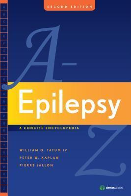 Epilepsy-A-to-Z-a-concise-encyclopedia