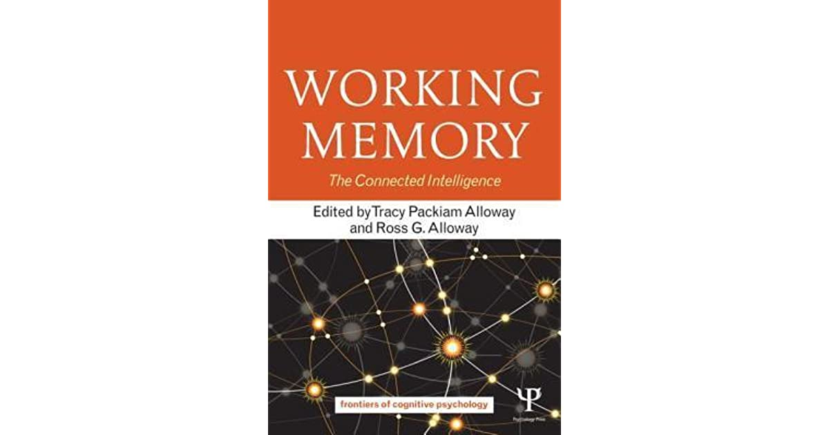 Working memory the connected intelligence by tracy alloway fandeluxe Ebook collections