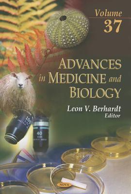 Advances in Medicine and Biology, Volume 37