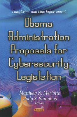 Obama Administration Proposals for Cybersecurity Legislation