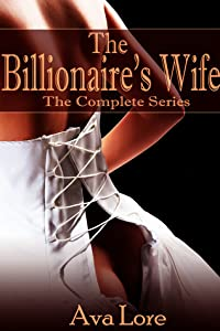 The Billionaire's Wife: The Complete Series
