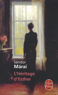 L'Héritage d'Esther by Sándor Márai